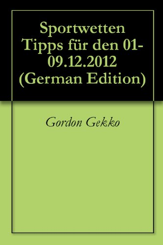 Sportwetten Tipps für den 01-09.12.2012