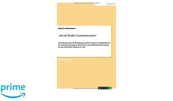 Social Media Communication Darstellung Kritische Würdigung Und