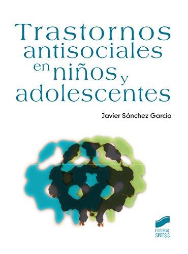Trastornos antisociales en niños y adolescentes (Psicología)