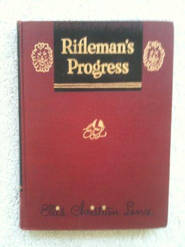 Rifleman's progress,