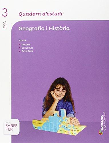 QUADERN D'ESTUDI GEOGRAFIA I HISTORIA 3 ESO SABER FER - 9788490479230