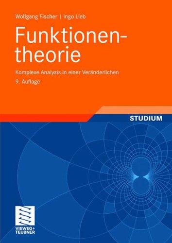 funktionentheorie-komplexe-analysis-in-einer-veranderlichen-vieweg-studium-aufbaukurs-mathematik-ger