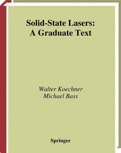 Solid-State Lasers: A Graduate Text (Advanced Texts in Physics)
