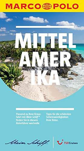 Preisvergleich Produktbild TUI Cruises Mein Schiff Reiseführer Marco Polo Mittelamerika