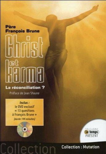 Christ et karma - La rconciliation ? (Livre + DVD)