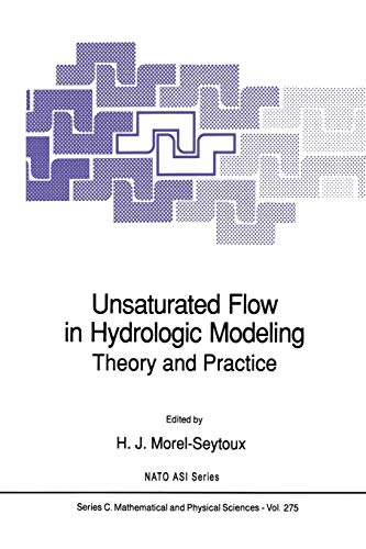 Unsaturated Flow in Hydrologic Modeling: Theory and Practice (Nato Science Series C:, Band 275)