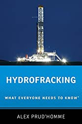 Hydrofracking: What Everyone Needs to Know