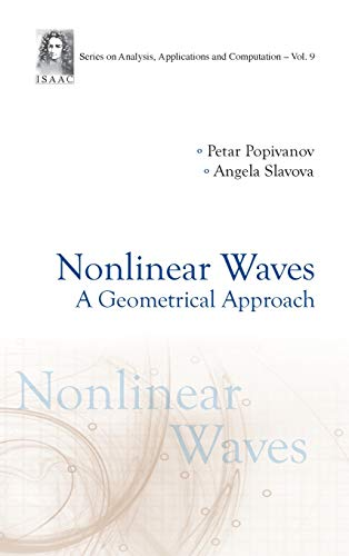 Nonlinear Waves: A Geometrical Approach: 9 (Series On Analysis, Applications And Computation)