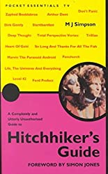 [Hitch Hikers Guide To The Galaxy] (By: M. J. Simpson) [published: April, 2001]