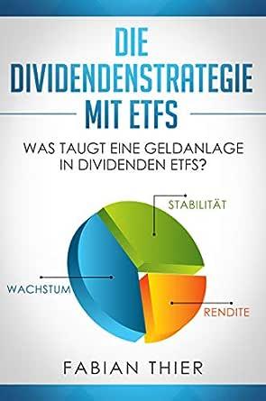 Die Dividendenstrategie Mit Etfs Was Taugt Eine Geldanlage In