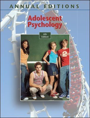 Adolescent Psychology, 6th Edition (Annual Editions) (2007-09-28)