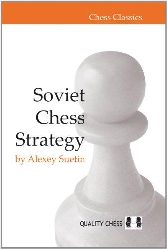 Soviet Chess Strategy (Chess Classics) por Alexey Suetin