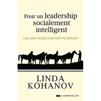 Pour un leadership socialement intelligent - Les cinq rôles d'un Maître berger
