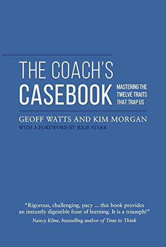 the-coachs-casebook-mastering-the-twelve-traits-that-trap-us