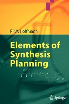Elements of Synthesis Planning von [Hoffmann, R. W.]