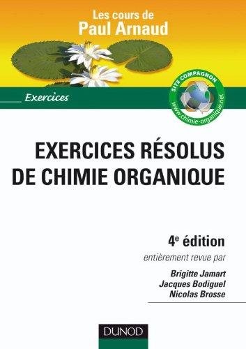 Exercices résolus de Chimie organique - Les cours de Paul Arnaud