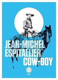 Cow-boy par Jean-Michel Espitallier