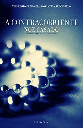 A contracorriente (Familia Boston series nº 2) por Noe Casado