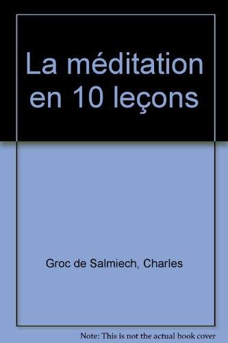 La méditation en 10 leçons