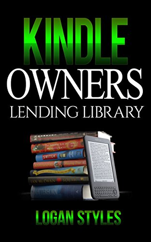 Kindle Owners Lending Library: Discover How to Use your Kindle and ...
