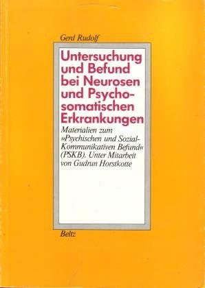Untersuchung und Befund bei Neurosen und Psychosomatischen Erkrankungen: Materialien zum