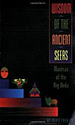 Wisdom of the Ancient Seers: Mantras of the Rig Veda by David Frawley (2001-04-04)