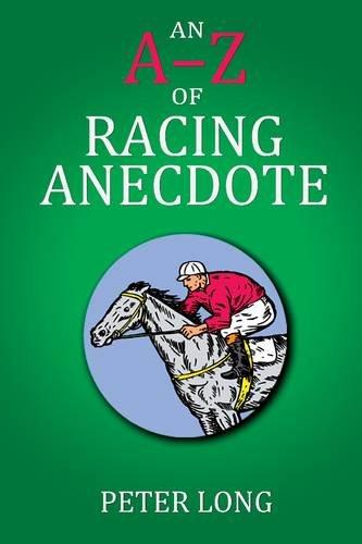 The AZ of Racing Anecdote