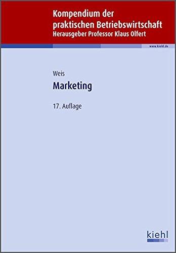 Marketing (Kompendium der praktischen Betriebswirtschaft)