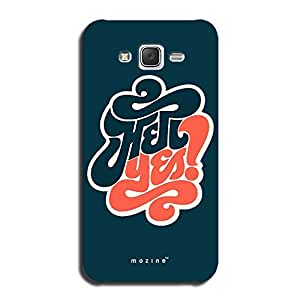Mozine Hell Yes printed mobile back cover for Samsung Galaxy J7