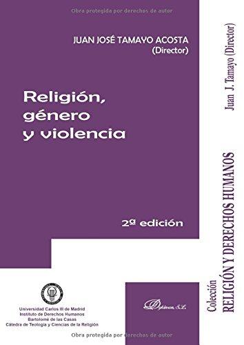 Religión, género y violencia. por Juan José Tamayo Acosta