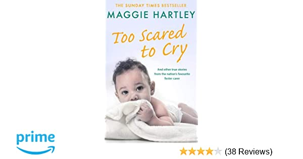Too Afraid to Cry