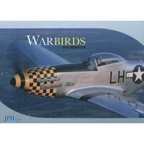 Warbirds : Avions de guerre