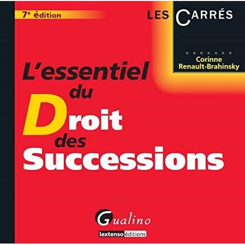 L'Essentiel du droit des successions, 7ème édition