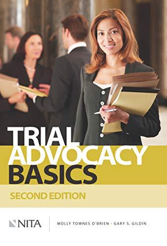 Trial Advocacy Basics (NITA) (English Edition) - Nita Trial Advocacy