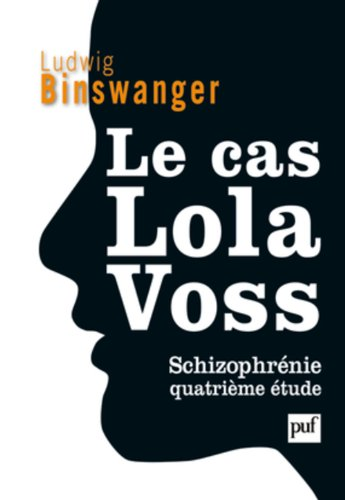 Le cas Lola Voss - Schizophrnie. Quatrime tude
