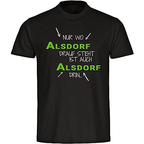 T-Shirt Nur wo Alsdorf drauf steht ist auch Alsdorf drin schwarz Herren Gr. S bis 5XL, Größe:XL