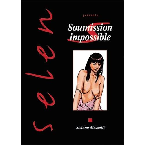 Selen, tome 23 : Soumission impossible