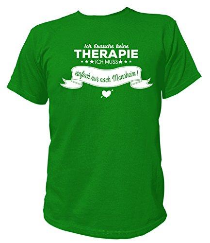 Artdiktat Herren T-Shirt Ich brauche keine Therapie - Ich muss einfach nur nach Mannheim Grün