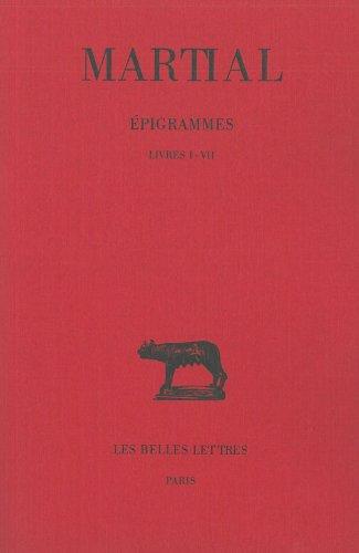 Epigrammes, tome 1, 3e édition