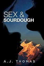 Sex & Sourdough (English Edition)