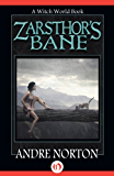 Zarsthor's Bane (Witch World Series 2: High Hallack Cycle)