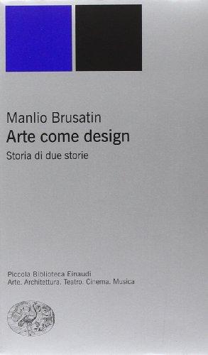 Arte come design. Storia di due storie
