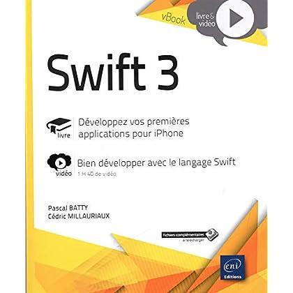 Swift 3 - Développez vos premières applications pour iPhone - Complément vidéo : Bien développer avec le langage Swift