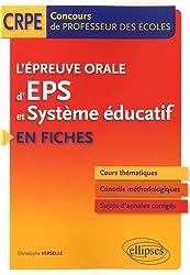 L'Épreuve Orale d'EPS et Système Éducatif en Fiches Concours de Professeurs des Écoles