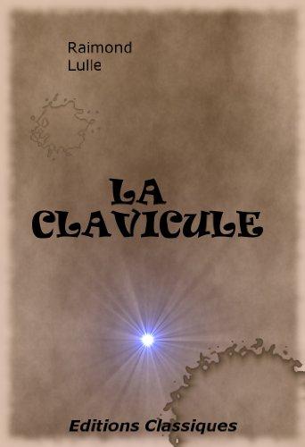 LA CLAVICULE par Raimond Lulle