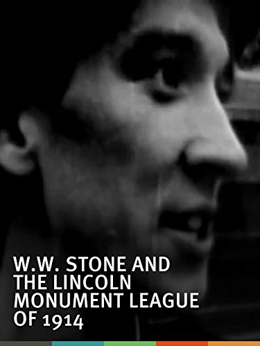 ww-stone-and-the-lincoln-monument-league-of-1914