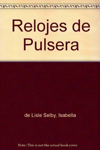 Relojes De Pulsera por Isabella De L. Selby
