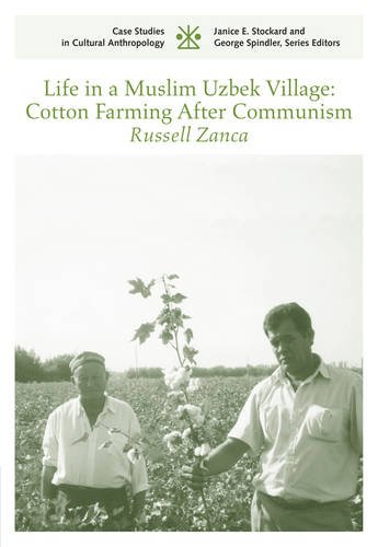 life-in-a-muslim-uzbek-village-cotton-farming-after-communism-csca-case-studies-in-cultural-anthropo