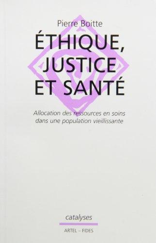 Ethique, justice et santé par Pierre Boitte