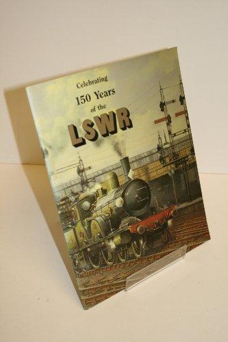 Celebrating 150 Years of the LSWR